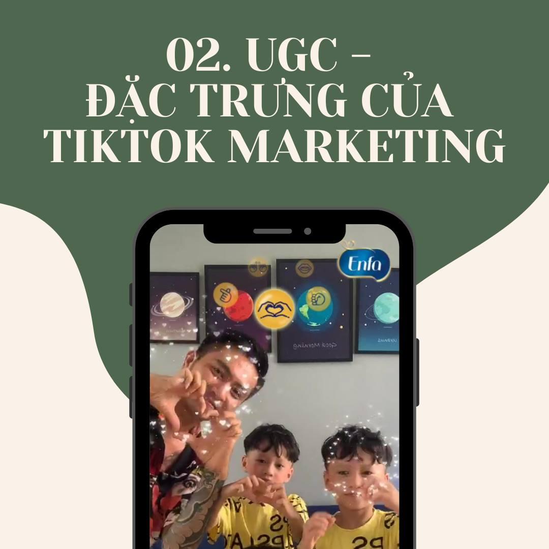 UGC là đặc trưng của TikTok Marketing